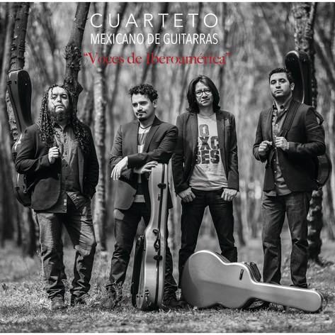 Voces de Iberoamérica | Cuarteto Mexicano de Guitarras | 2017
