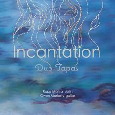 Incantation    Duo Tapas    2014