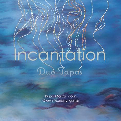 Incantation |  Duo Tapas |  2014