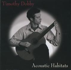 Acoustic Habitats   Timothy Dobby    2009