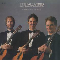 Virtuoso Music for Three Guitars   The Falla Trio   1984