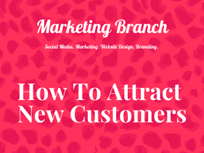 How To Attract New Customers To Your Business