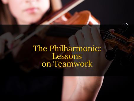 The Philharmonic: Lessons on Teamwork