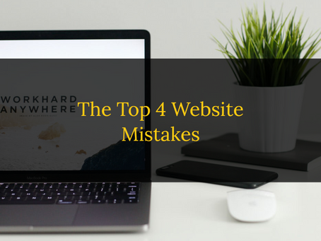 The Top 4 Website Mistakes