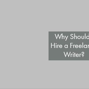 Why Should I Hire a Freelance Writer?