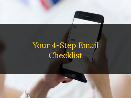 Before the Send: Your 4-Step Email Checklist