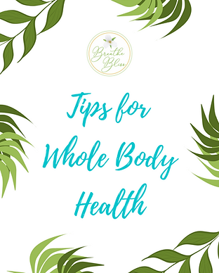 Tips for Whole Body Health.png