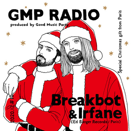 2020.12_ Breakbot & Irfane (Ed Banger Records / Paris)