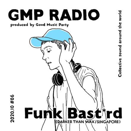 2020.10_Funk Bast*rd (Daker Than Wax / Singapore)