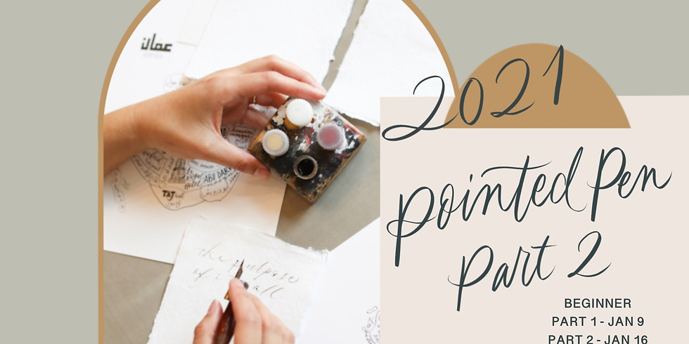 01/16: Pointed-Pen Calligraphy for Beginners, Part 2 (Virtual Calligraphy Class)