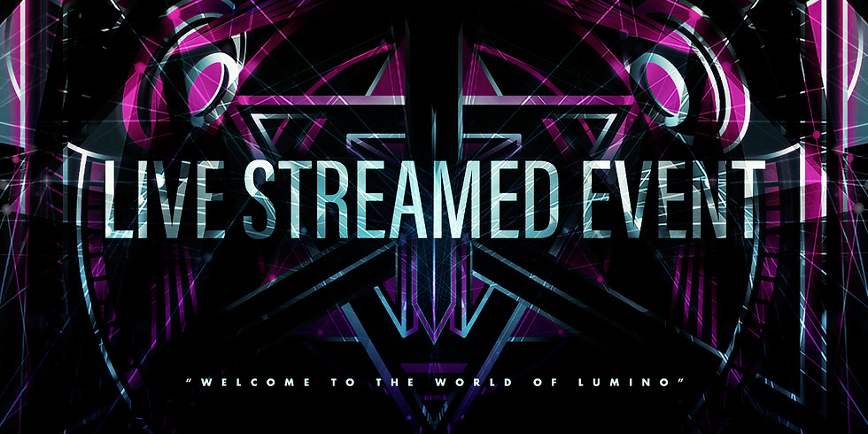 LUMINO 2021 - LIVE STREAMED EVENT