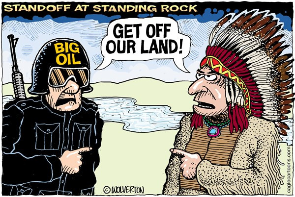 """Standoff at Standing Rock cartoon: Big oil and Native American both shouting """"Get off our land!"""""""