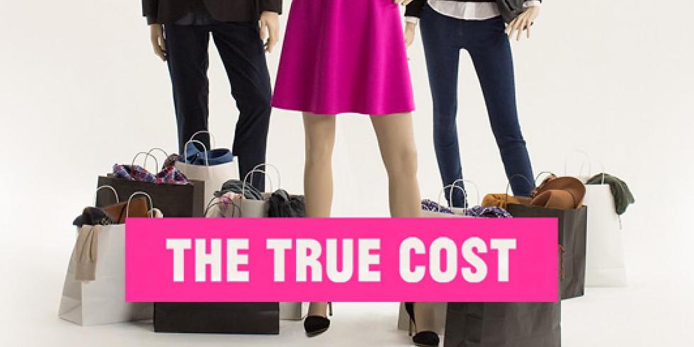 The True Cost (Night 1) (1)