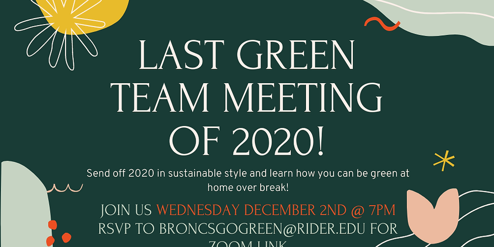 Last Green Team Meeting of the Semester!