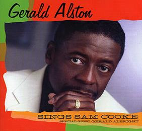 Gerald Alston sings Sam Cooke CD
