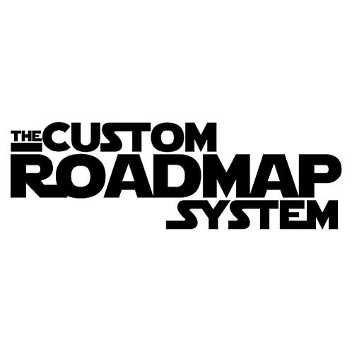 The Custom Roadmap System