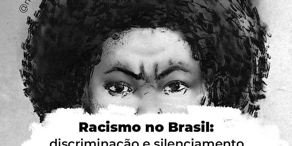 Racismo no Brasil: discriminação e silenciamento, até quando ?