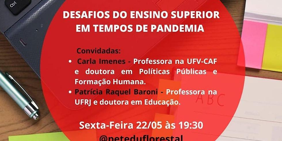 """""""Desafios do E. Superior em tempos de pandemia"""""""