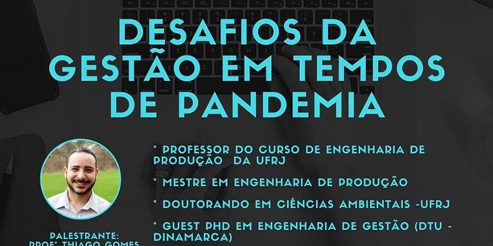 Desafios da gestão em tempos de pandemia
