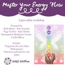 Master Your Energy Flow Workshop