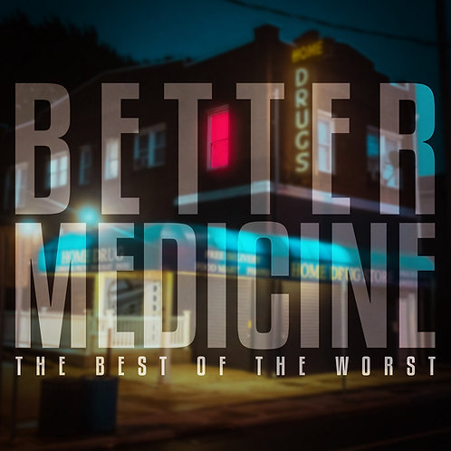 """The Best Of The Worst - Better Medicine (12"""")"""