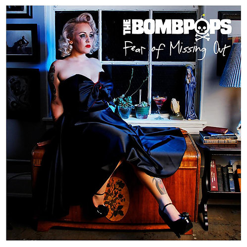 """The Bombpops - Fear Of Missing Out (12"""")"""