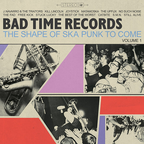 """Bad Time Records - The Shape Of Ska Punk To Come (12"""")"""
