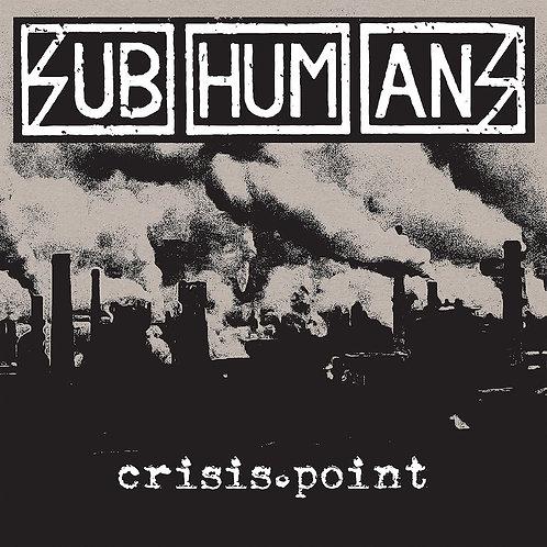 "Subhumans - Crisis Point (12"")"