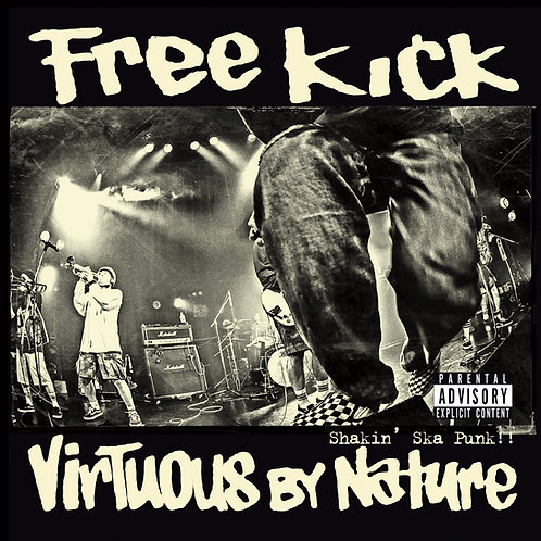 Free Kick - Virtuous By Nature (CD)