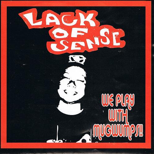 Lack Of Sense & Mugwumps Split (CD)