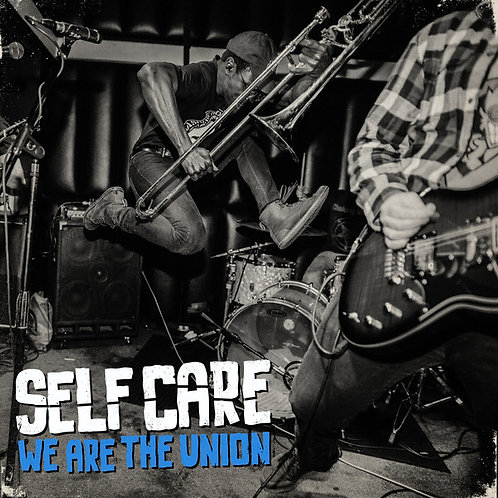 "We Are The Union - Self Care (12"")"