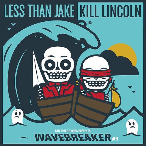 "Less Than Jake & Kill Lincoln - Wavebreaker #1 Split (7"")"