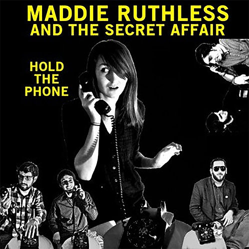 """Maddie Ruthless & The Secret Affair - Hold The Phone (10"""""""