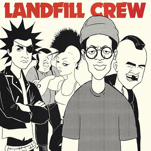 "Landfill Crew - Self Titled (7"")"