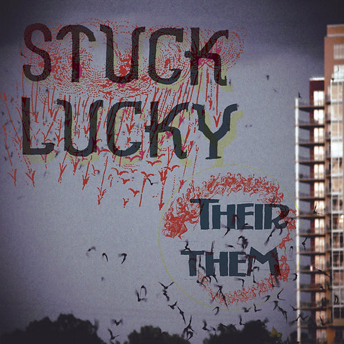 "Stuck Lucky - Their Them (12"")"