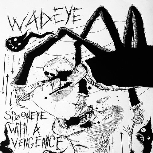 Wadeye - Spooneye With A Vengeance (CD)
