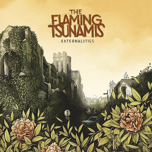 "The Flaming Tsunamis - Externalities (12"")"