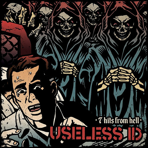 "Useless ID - 7 Hits From Hell (7"")"