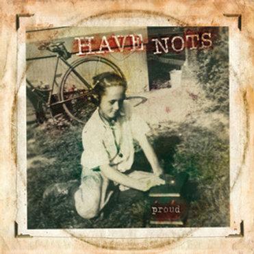 """Have Nots - Proud (12"""")"""