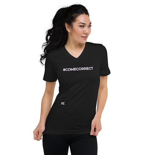 #COMECORRECT Unisex Short Sleeve V-Neck T-Shirt