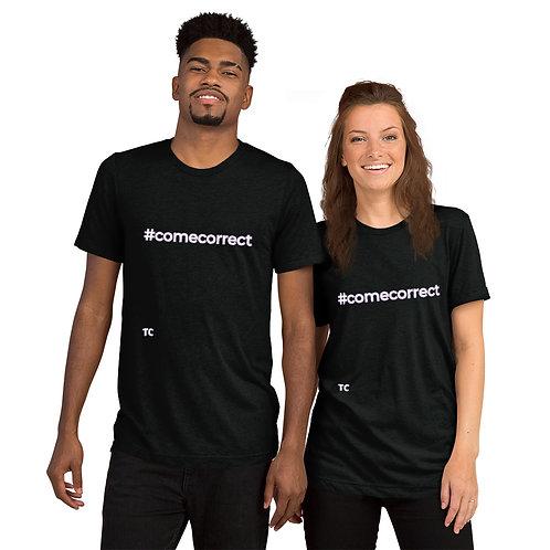 #ComeCorrect Short sleeve t-shirt