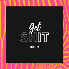 Insta_Get Shit done!.png