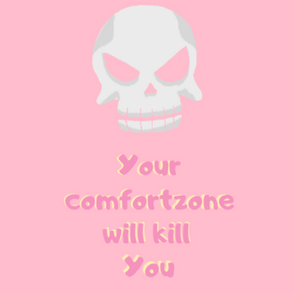 Your comfortzone.PNG