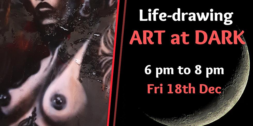Art at Dark - Life Drawing Event