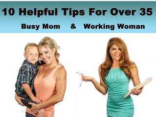 10 Helpful Weight Release Tips for 35+ for the Busy Mom & Working Woman