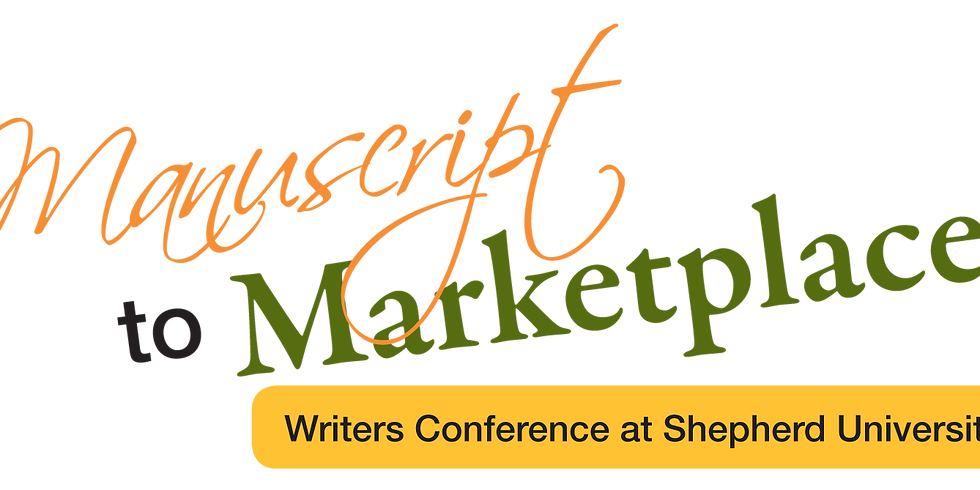From Manuscript to Marketplace: The Writers Conference at Shepherd University