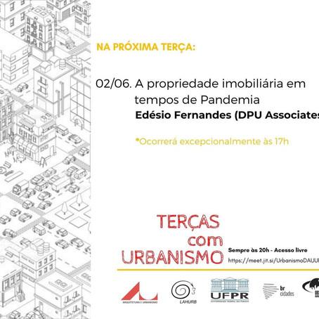 Terças com Urbanismo   A propriedade imobiliária em tempos de Pandemia