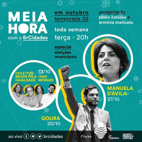 AGENDA DE OUTUBRO MEIA HORA COM BRCIDADES