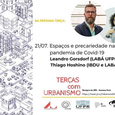 Terças com Urbanismo | Espaços e precariedade na pandemia de Covid-19