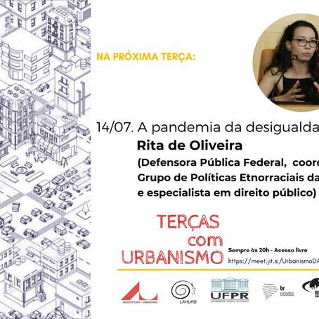 Terças com Urbanismo   A pandemia da desigualdade